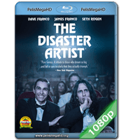 THE DISASTER ARTIST: OBRA MAESTRA (2017) 1080P HD MKV INGLÉS SUBTITULADO