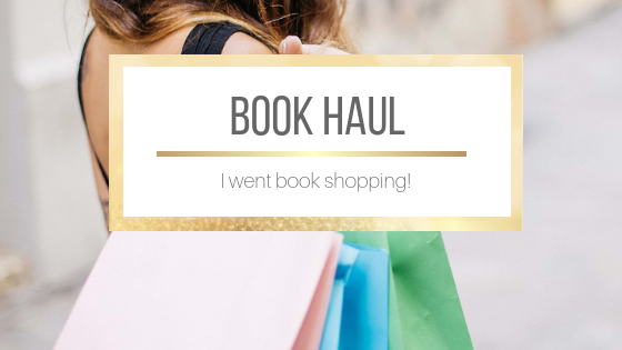 Book Haul: I went book shopping!