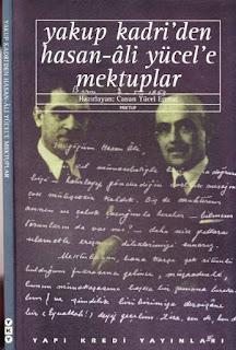 Yakup Kadri Karaosmanoğlu - Hasan Ali Yücel'e Mektuplar