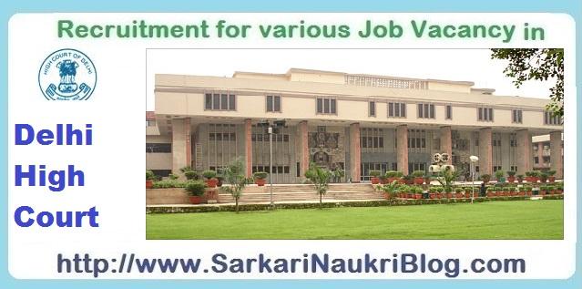 Naukri Vacancy Recruitment Delhi High-Court