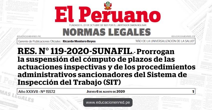RES. N° 119-2020-SUNAFIL.- Prorrogan la suspensión del cómputo de plazos de las actuaciones inspectivas y de los procedimientos administrativos sancionadores del Sistema de Inspección del Trabajo (SIT)