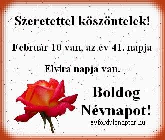 Február 10, Elvira névnap