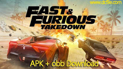 Fast & Furious Takedown (v1.7.2 Latest Version) APK Download  for Android on www.DcFile.com