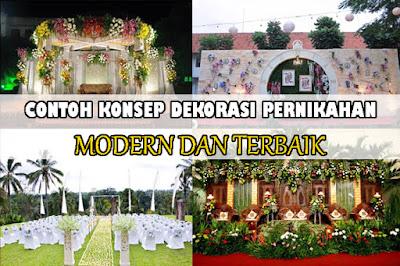 Kumpulan Contoh Dekorasi Pernikahan Modern dan Terbaik