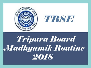 TBSE 10th Time Table  2018, Tripura 10th Time table 2018, TBSE 10th Routine 2018, Tripura 10th Routine 2018