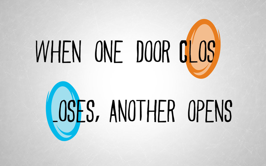 Quotes About One Door Closing And Another Opening: Motivational Quotes Game. QuotesGram