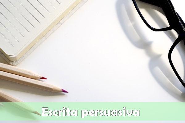escrita persuasiva