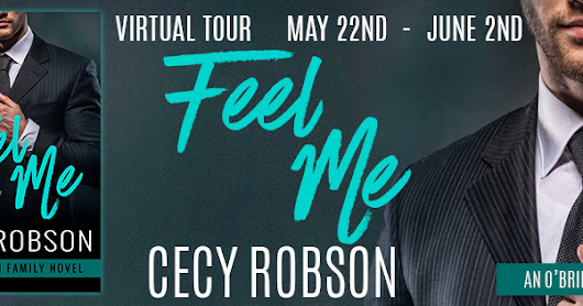 Excerpt & Giveaway - Feel Me (O'Brien Family #4) by Cecy Robson