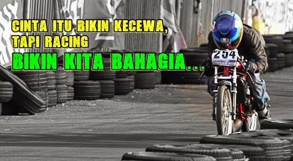 Kata Kata Cinta Anak Racing