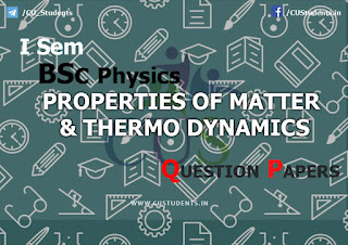BSc Physics Properties of Matter & Thermo Dynamics Previous Question Papers