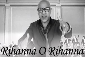 Rihanna O Rihanna