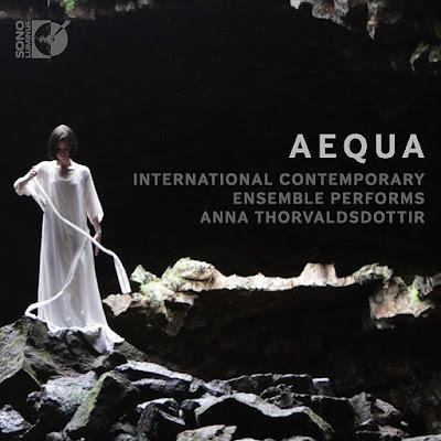 Aequa - Anna Thorvaldsdottir - ICE - Sono Luminus