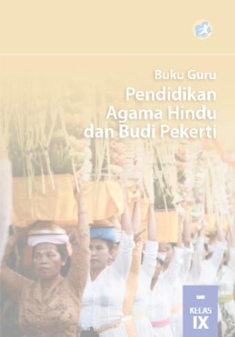 Download Buku Guru Kurikulum 2013 SMP MTs Kelas 9 Mata Pelajaran Pendidikan Agama Hindu dan Budi Pekerti