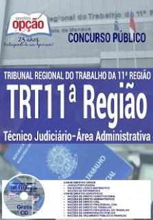 Apostila Concurso TRT 11 AM RR 2017 Técnico Judiciário.
