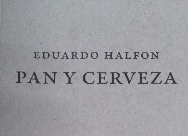 «Pan y cerveza» o «Esto no es una pipa» de Eduardo Halfon