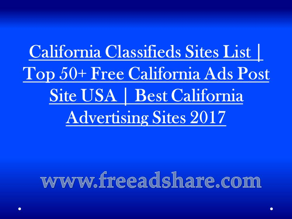 California Classifieds Sites List | Top 50+ Best Post Free