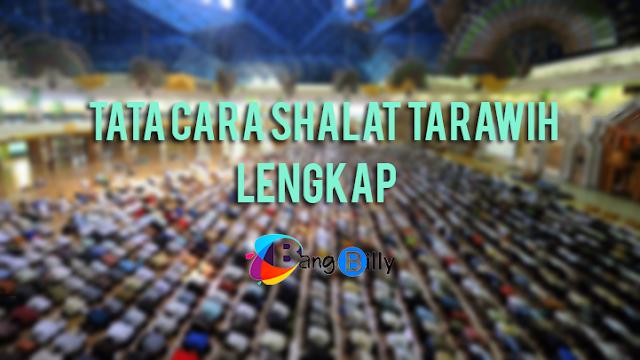 Tata Cara Shalat Tarawih LENGKAP