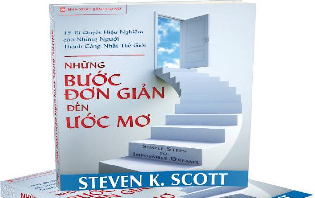 Những Bước Đơn Giản Đến Ước Mơ của Steven K. Scott chính là quyển sách chứa đựng những bí quyết mà bạn cần để biến ước mơ của mình thành hiện thực đã được minh chứng qua thời gian bởi chính tác giả và những người thành công nhất thế giới như: Bill Gates, Steven Spielberg, Oprah Winfrey...