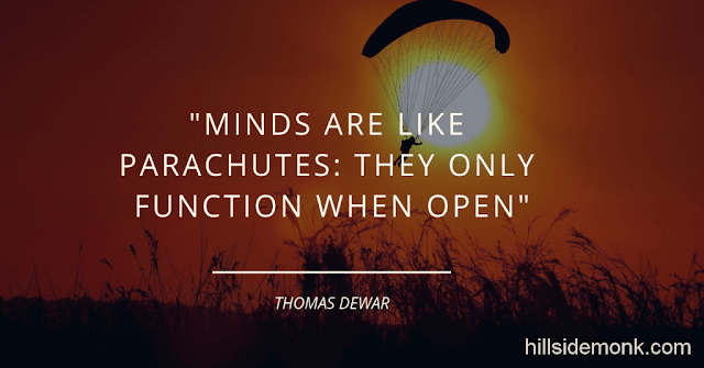 10 Quotes About Power Of Mind To Awaken You-5 Minds are like parachutes: they only function when open~ Thomas Dewar