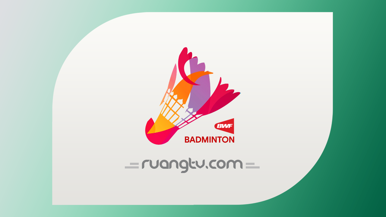 Jadwal Badminton | Live Streaming Bulu Tangkis BWF Word Tour 2019