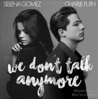 Lyric : Charlie Puth feat. Selena Gomez - We Don't Talk Anymore