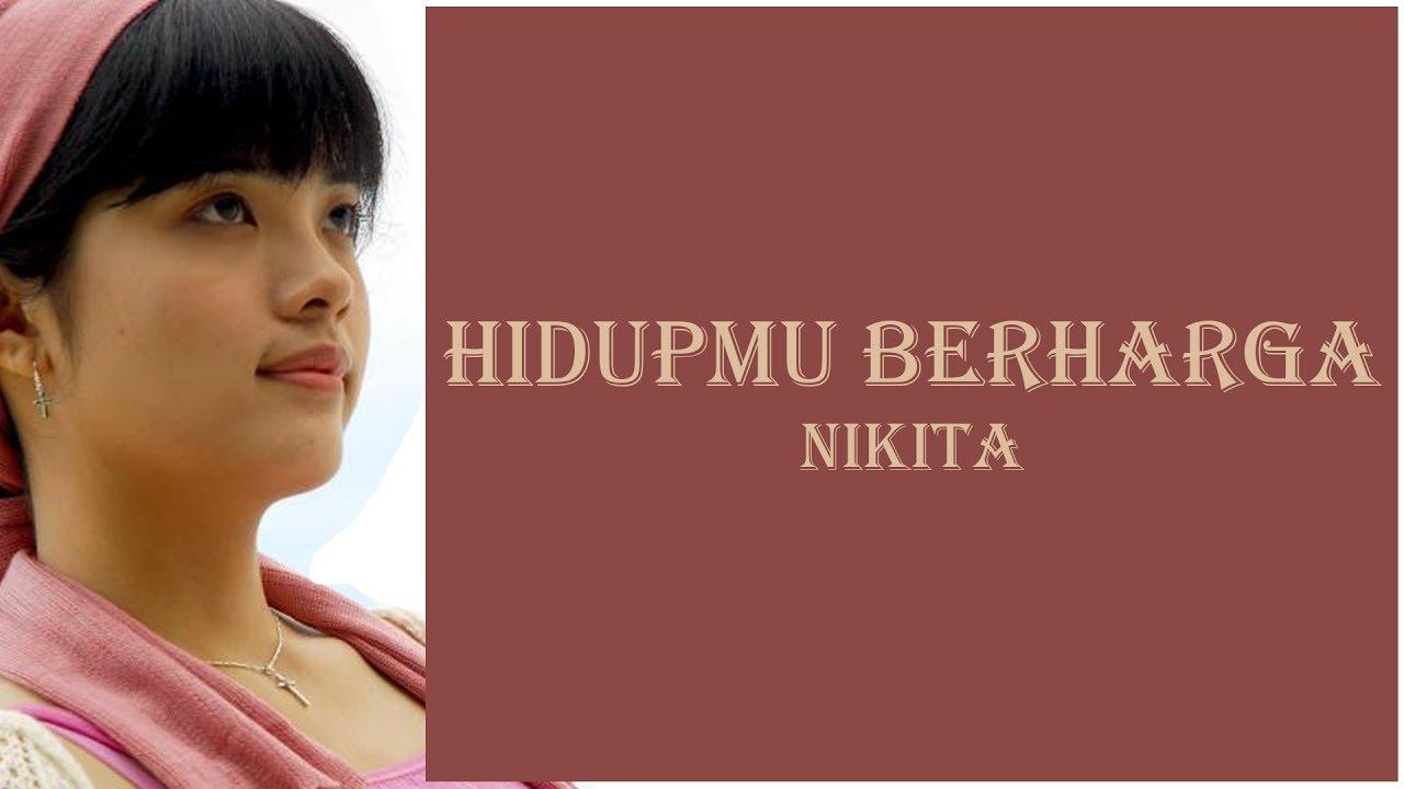 Nikita – Hidupmu Berharga Bagi Allah