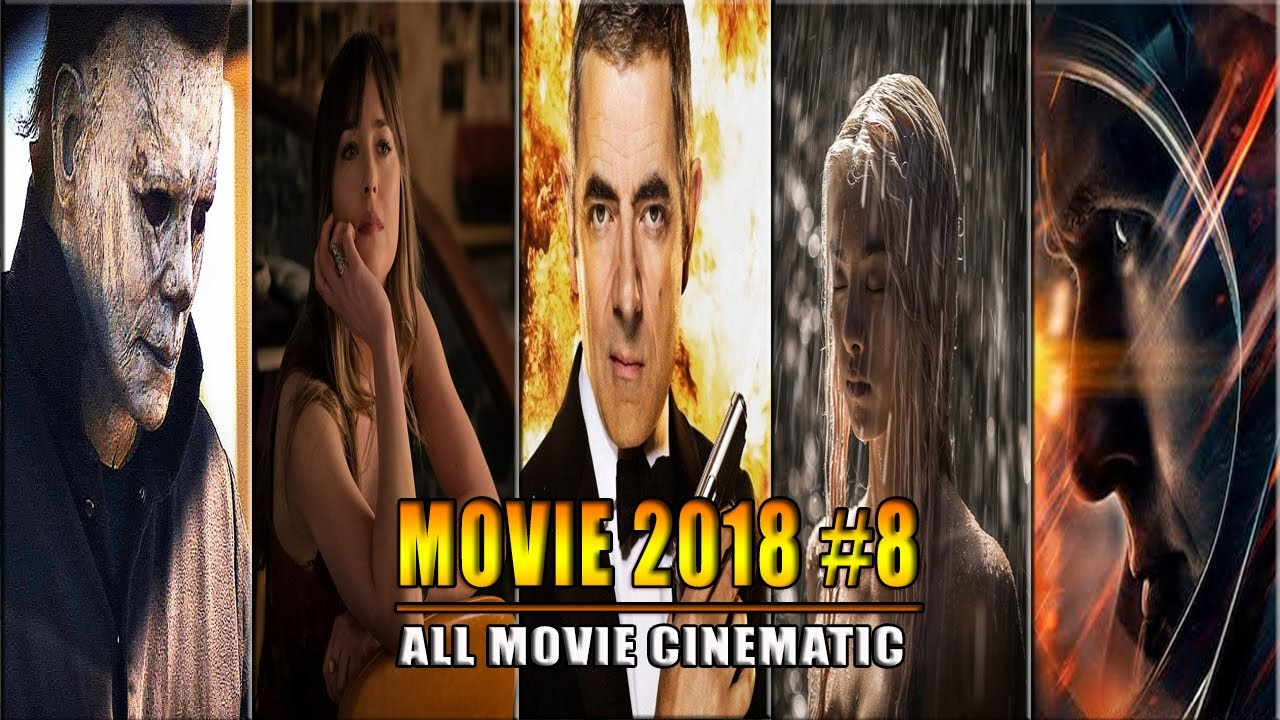 The Best Movies of 2018 - Part 8 | Phim hay 2018