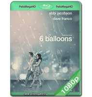 6 GLOBOS (2018) WEB-DL 1080P HD MKV ESPAÑOL LATINO
