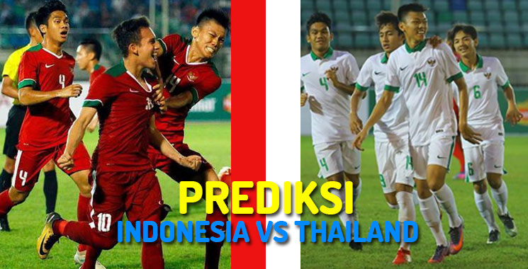 Prediksi Indonesia VS Thailand Piala AFF U-18 Tahun 2017