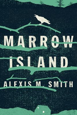 marrow island alexis smith novel