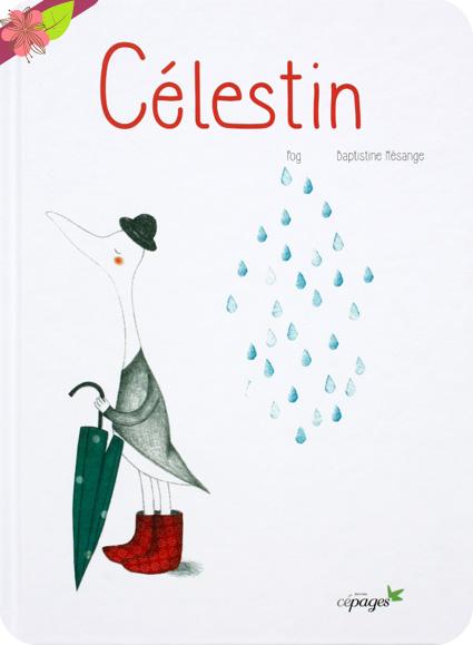 Célestin de Pog et Baptistine Mésange - Éditions Cépages