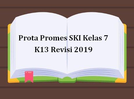 Prota Promes SKI Kelas 7 K13 Revisi 2019