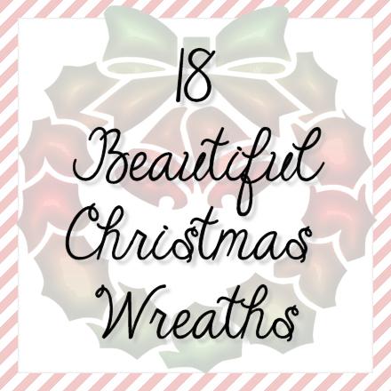 18 Beautiful Christmas Wreaths