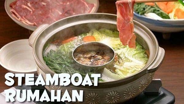 Resep Masakan Praktis Rumahan Indonesia Sederhana Resep Steamboat Sop Cemplung Ala Jepang Rumahan