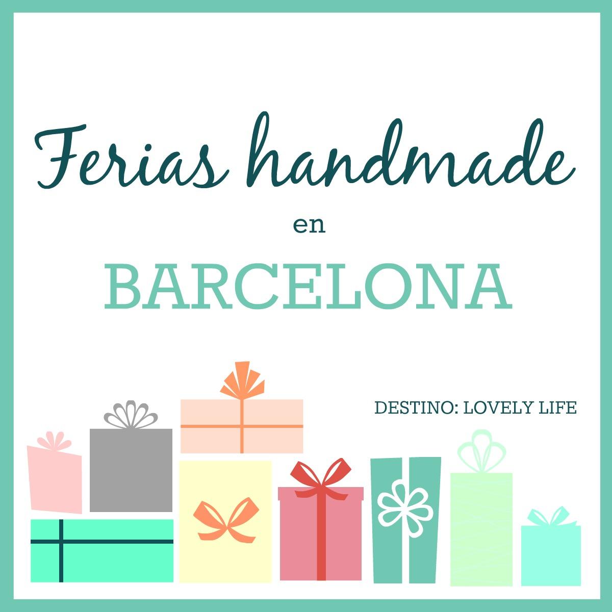 Destino lovely life navidad prepara tus compras for Ferias barcelona hoy