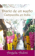 Diario de un sueño. Campanilla en India, por Angela Aidini