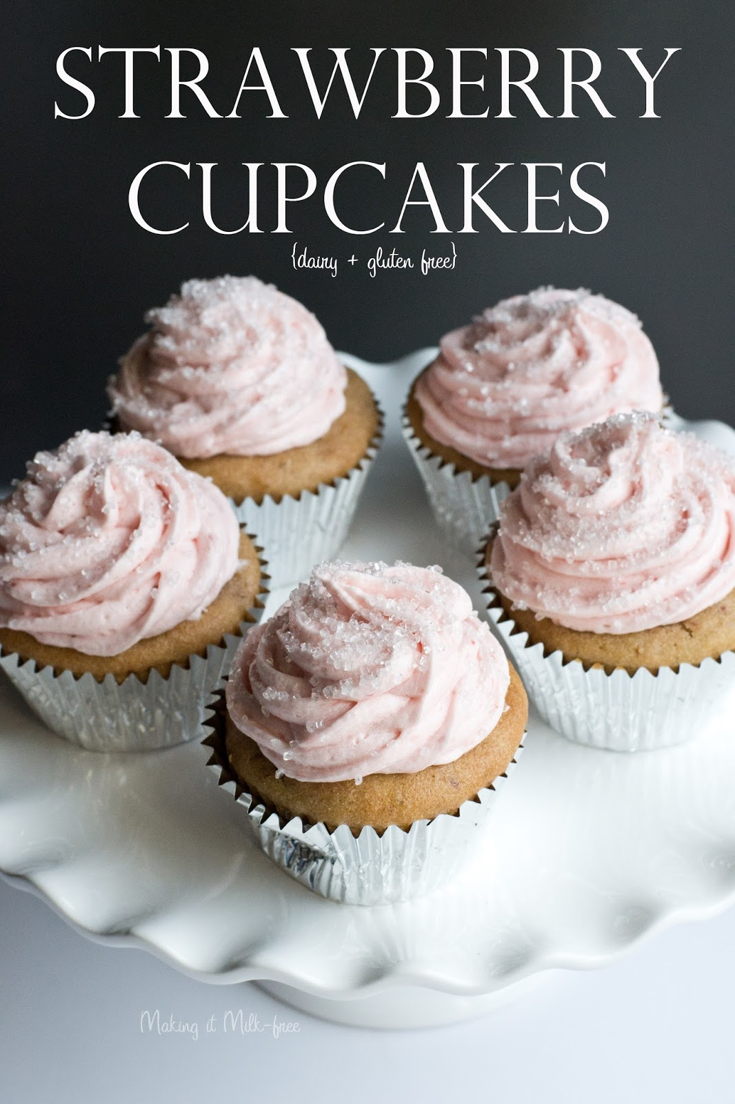 Strawberry Cupcakes with Strawberry Buttercream {dairy + gluten free} by Making it Milk-free