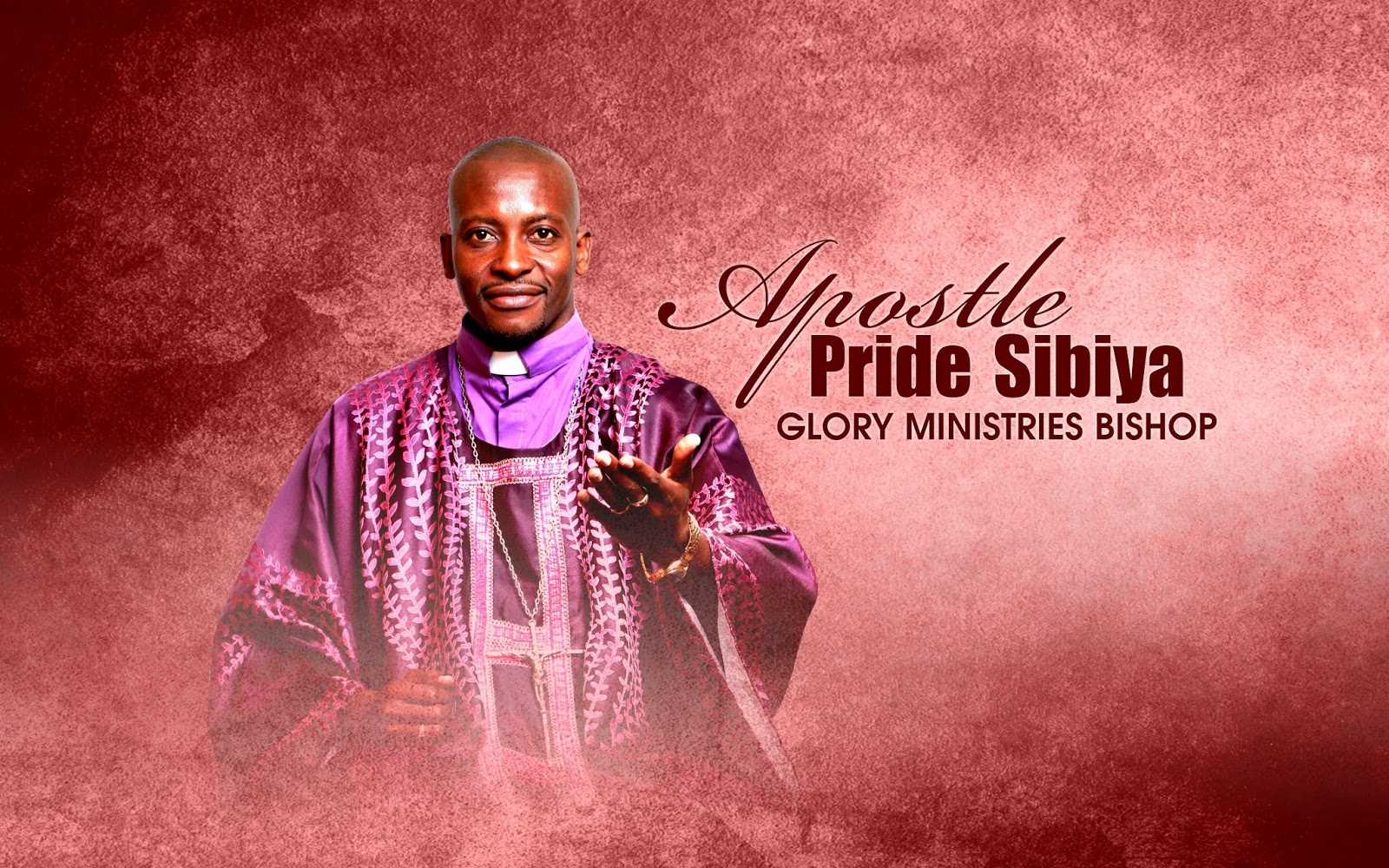 A Brief Profile Of Apostle Pride Sibiya -- The Founder and President Of Glory Ministries