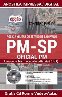 Apostila Concurso PM/SP - Polícia Militar do Estado SP 2016 Oficiais CFO