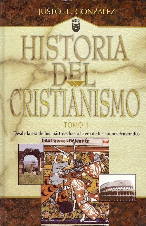 justo l gonzalez historia del cristianismo tomo 2 pdf