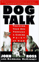 6 Books Your Dog Wishes You Would Read - The Best Resources For Puppy Raising or Dog Training - Dog Talk by John Ross- via Devastate Boredom