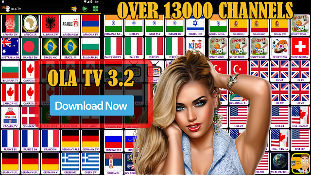 OLA TV V 3 2 BEST FREE IPTV & WATCH OVER 13000 CHANNELS ON