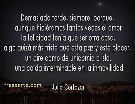 Julio Cortázar - citas para reflexionar