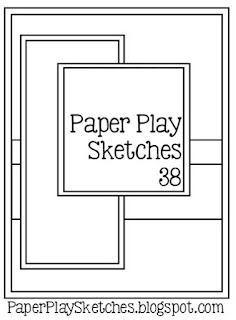 http://paperplaysketches.blogspot.com/2017/03/sketch-38.html