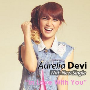 Aurelia Devi - In Love With You