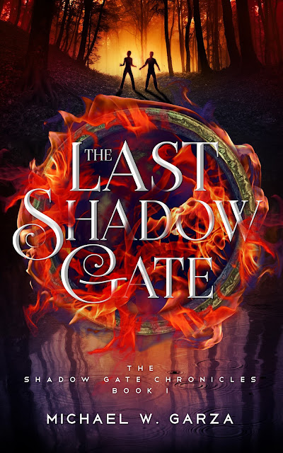 The Last Shadow Gate by Michael W. Garza – Cover Reveal