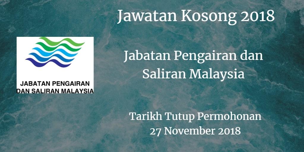 Jawatan Kosong Jabatan Pengairan dan Saliran Malaysia 27 November 2018