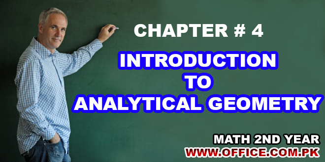 ch 4 introduction to analytical geometry notes mathematics class 2nd year fsc ics