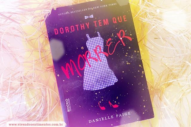 Dorothy tem que Morrer - Livro 1