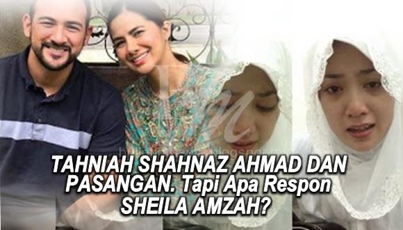 TAHNIAH SHAHNAZ AHMAD DAN PASANGAN. Tapi Apa Respon SHEILA AMZAH? Adakah Dia Bersedih Bila Tengok Gambar Ini?